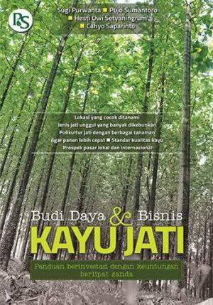 Budidaya dan Bisnis Kayu Jati