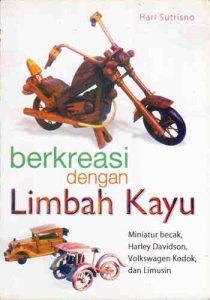Buku Berkreasi dengan Limbah Kayu