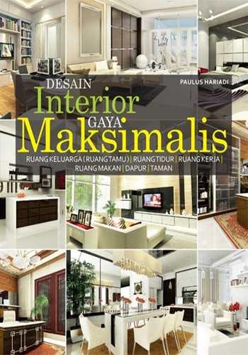 Buku Desain Interior Gaya Maksimalis