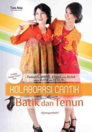 Buku Kolaborasi Cantik Batik dan Tenun