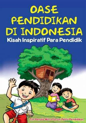 Buku Oase Pendidikan Di Indonesia