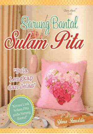 Buku Sarung Bantal Sulam Pita