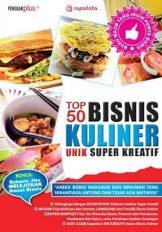 Buku Top 50 Kuliner Unik Super Kreatif