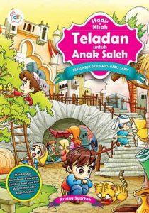 Buku Hadis dan Kisah Teladan untuk Anak Saleh