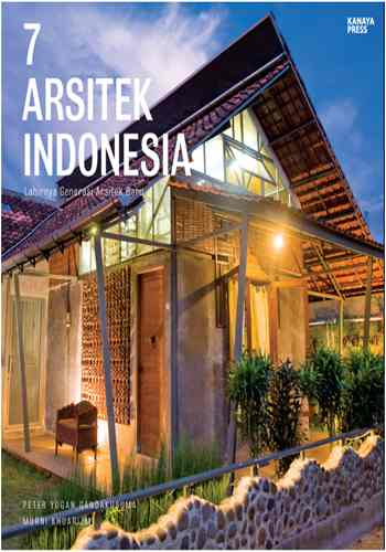 BUKU 7 ARSTIEK INDONESIA LAHIRNYA GENERASI ARSITEK BARU