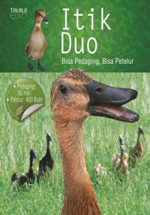 """Buku EXO """"Itik Duo Bisa Pedaging, Bisa Petelur"""""""