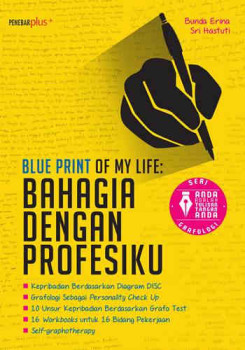 BLUE PRINT OF MYLIFE- BAHAGIA DENGAN PROFESIKU