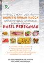 Buku PEDOMAN PENGOLAHAN HASIL PERIKANAN