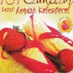 101 Camilan Sehat Rendah Kolesterol