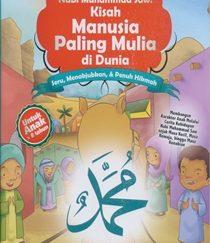Nabi Muhammad, Manusia Paling Mulia Di Dunia