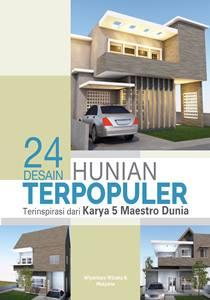buku 24 Desain Hunian Terpopuler Terinspirasi dari 5 Maestro Dunia
