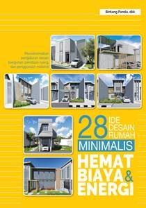 buku 28 Ide Desain Rumah Minimalis Hemat Biaya dan Energi