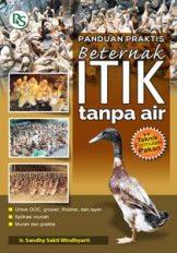 Buku PANDUAN PRAKTIS BETERNAK ITIK TANPA AIR