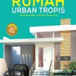 8 – HOME IDEAS- RUMAH URBAN TROPIS