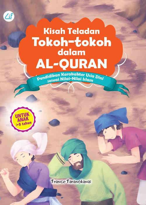 KISAH TELADAN TOKOH-TOKOH DALAM AL-QURAN