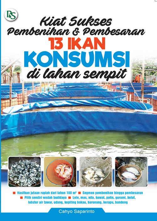 koreksi FA COVER KIAT SUKSES BISNIS 13 IKAN KONSUMSI DI LAHAN SEMPIT 100419-1